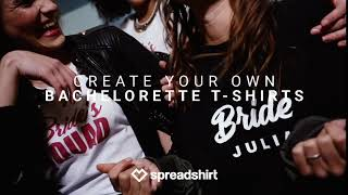 Spreadshirt   Create Your Own Adventure With Customized Bachelorette T Shirts!
