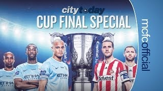 CUP FINAL PREVIEW SPECIAL | City Today | 28th February