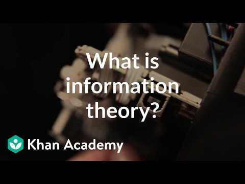 What is information theory? | Journey into information theory | Computer Science | Khan Academy