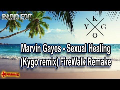 Marvin Gaye - Sexual Healing (Kygo Remix) FireWalk remake (radio edit)
