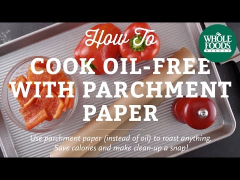 How To Cook With Parchment Paper   Cooking Techniques l Whole Foods Market