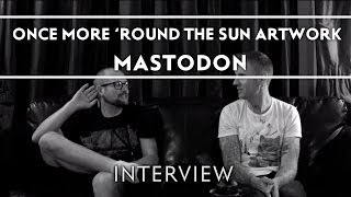 Mastodon - Skinner (Artist) of Once More Round The Sun Artwork [Interview]