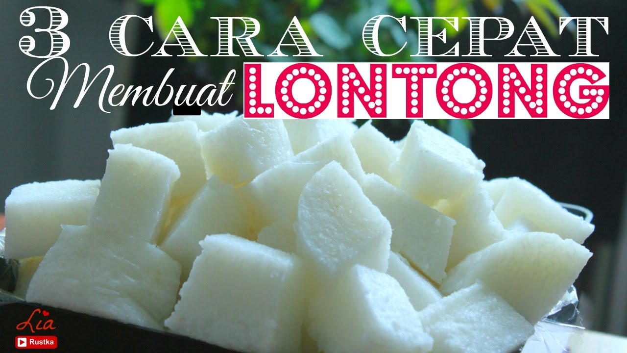 3 easy & fast ways to cook Lontong, indonesian rice cake