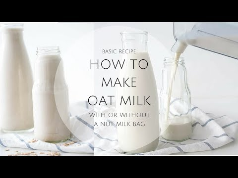 HOW TO MAKE OAT MILK - not slimy
