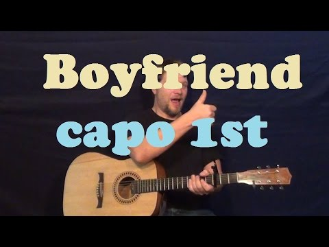 Boyfriend (Justin Bieber) Easy Strum Capo 1st Guitar Lesson How To Play Boyfriend Tutorial