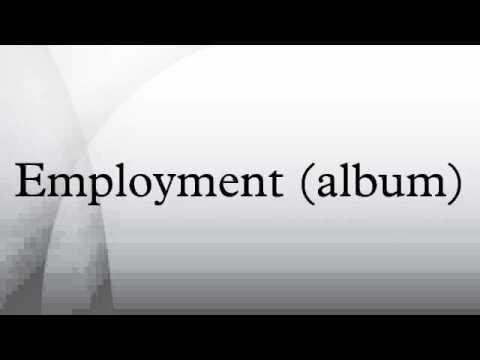 Employment (album)