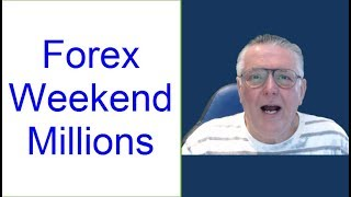 3.7 Mil 2.7 years. US FX trader with Limited time? Easy Forex Strategy to Make Money using weekends