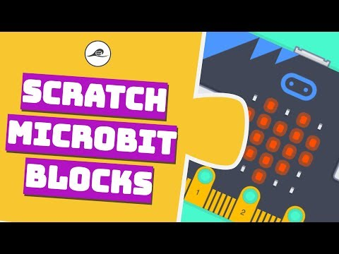 Scratch Microbit Blocks Explained | What can Microbit do with Scratch?