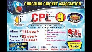 CPL SEASON 9 | CUNCOLIM | GOA | DAY 1