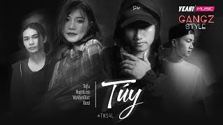 [Gangz Style] Túy - Taynguyensound x Xesi |Rap acoustic