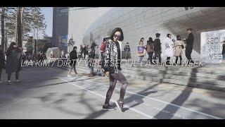 Lia Kim / Skrillex - Dirty Vibe (With Diplo, G-Dragon & CL) / 2015 Seoul Fashion Week