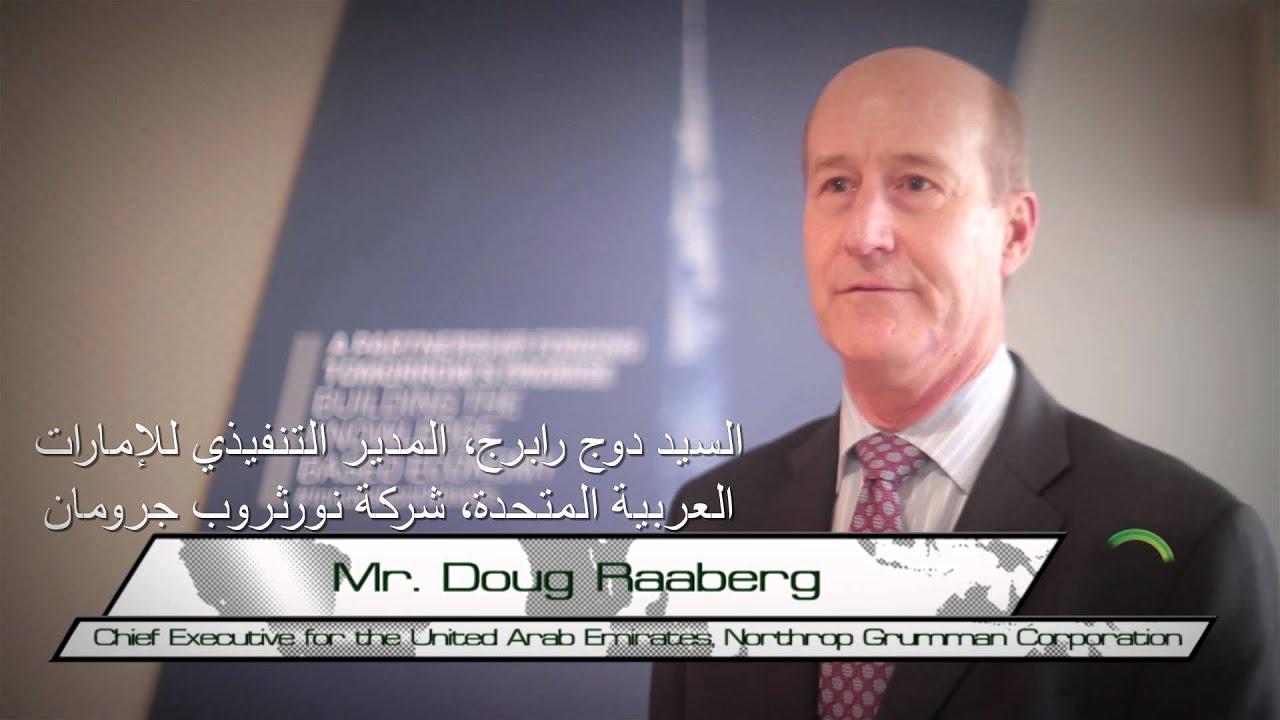 Dubai Air Show 2015 INTERVIEW   Mr Doug Raaberg, Chief Executive for the  UAE, Northrop Grumman