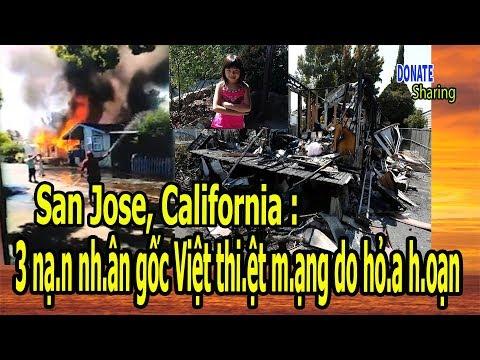 San Jose, California : 3 nạ.n nh.ân gốc Việt thi.ệt m.ạng do hỏ.a h.oạn - Donate Sharing
