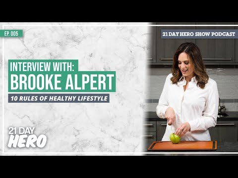 Interview with Brooke Alpert on 10 rules for Healthy Lifestyle | EP005