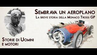 STORIE DI UOMINI E MOTORI - Sembrava un aeroplano: la breve storia della Monaco Trossi GP