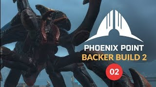 PHOENIX POINT Backer Build 2 | Random Map Gameplay 02 (Squad Based Tactics - XCOM Evolved?)