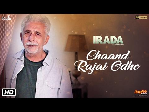 Chaand Rajai Odhe | Irada | Naseeruddin Shah | Arshad Warsi | Papon