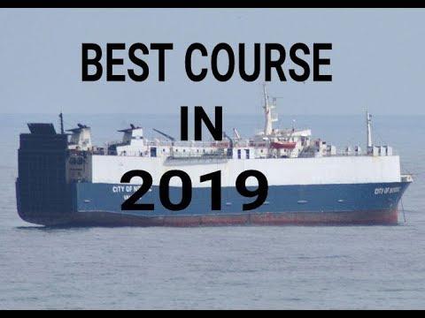 Merchant Navy BEST course in 2019 ? Better jobs