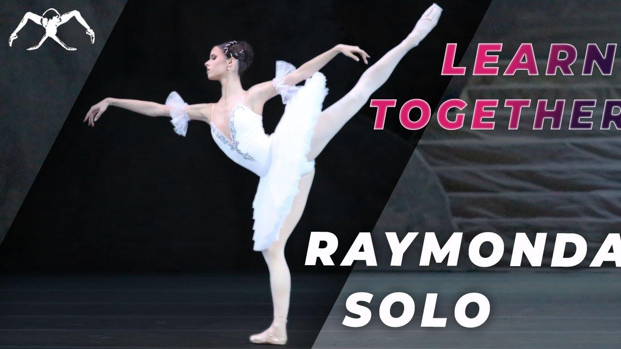 Ballet RAYMONDA - LEARN TOGETHER with Maria Khoreva