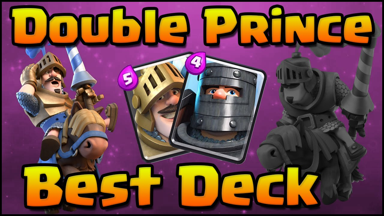 Clash Royale Amazing Double Prince Deck And Strategy For