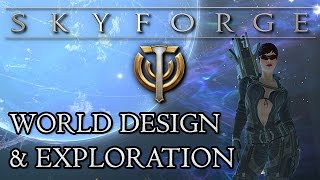 SKYFORGE Beta: World Design & Exploration - An Awesome World In Linear Fragments