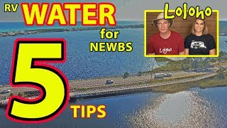 For Beginners: RV Water Basics & Bookdocking - 5 Tips!