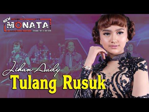 TULANG RUSUK ~ Jihan Audy   |   New Monata Official Music