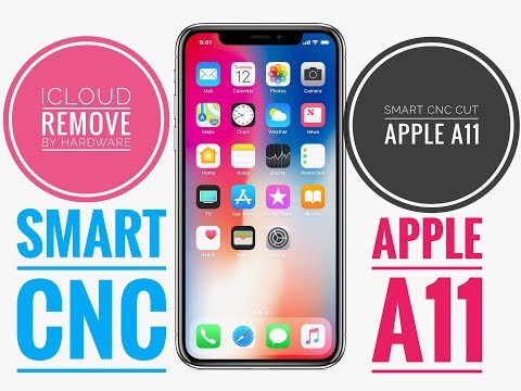 Smart CNC Cut CPU Apple A11 Remove iCloud On Apple iPhone X