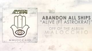 Abandon All Ships - Alive (ft Astrokrat)