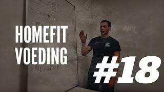 HOMEFIT #18 - VOEDING