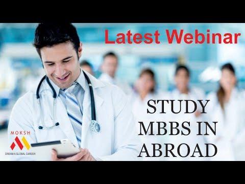 Latest Webinar | MBBS in Abroad | Study MBBS in Abroad | Low cost mbbs in abroad program | MOKSH