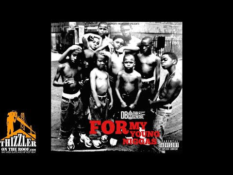 DB Tha General - For My Young Niggas [Thizzler.com Exclusive]