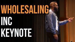Wholesaling Real Estate | Wholesaling Inc Keynote