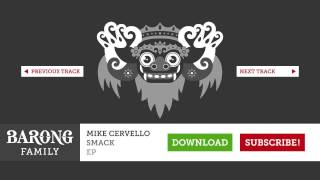 Mike Cervello & Cesqeaux - Smack! (Original Mix)