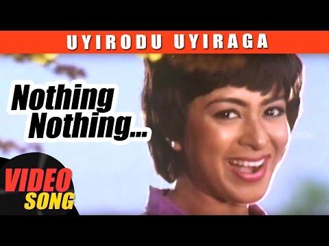 Nothing Nothing Video Song   Uyirodu Uyiraga Tamil Movie Songs   Ajith   Richa Ahuja   Vidyasagar