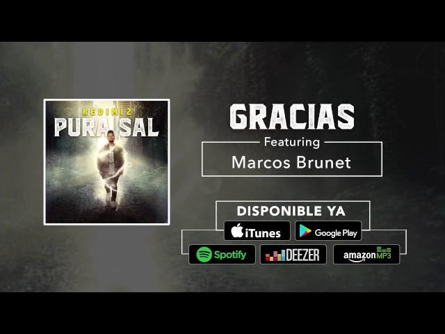 GRACIAS (FT. REDIMI2) - Marcos Brunet