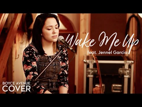 Wake Me Up - Avicii feat. Aloe Blacc (Boyce Avenue feat. Jennel Garcia cover) on Apple & Spotify