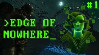 DOES LOVECRAFT RESIDE AT THE EDGE OF NOWHERE? - Edge of Nowhere (Oculus Rift) #1