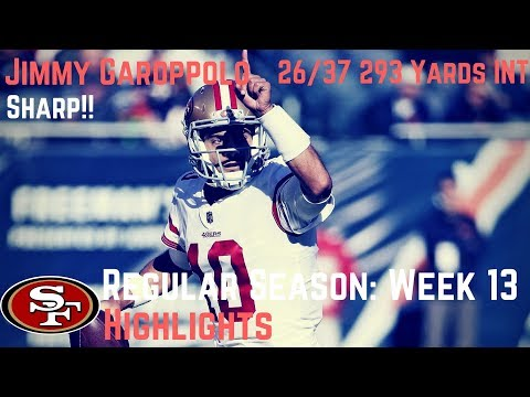 Jimmy Garoppolo Week 13 Regular Season Highlights San Fran Debut 12/03/2017