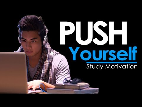 PUSH YOURSELF – New Motivational Video for Success & Studying