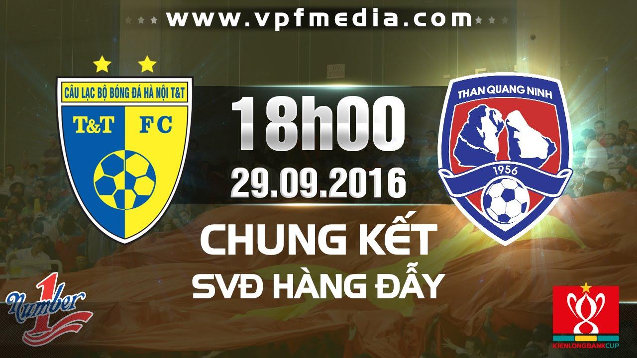 Hà Nội T&T vs Than Quảng Ninh
