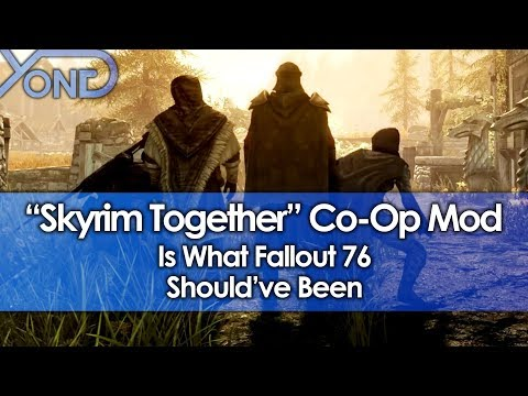"""""""Skyrim Together"""" Co-Op Mod is What Fallout 76 Should've Been"""