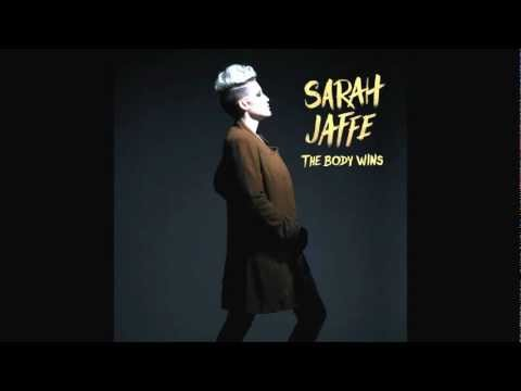 Sarah Jaffe - Talk (The Body Wins)