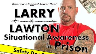 Ex-Convict Larry Lawton | Situational Awareness in Prison | Livestream 6-23-2020