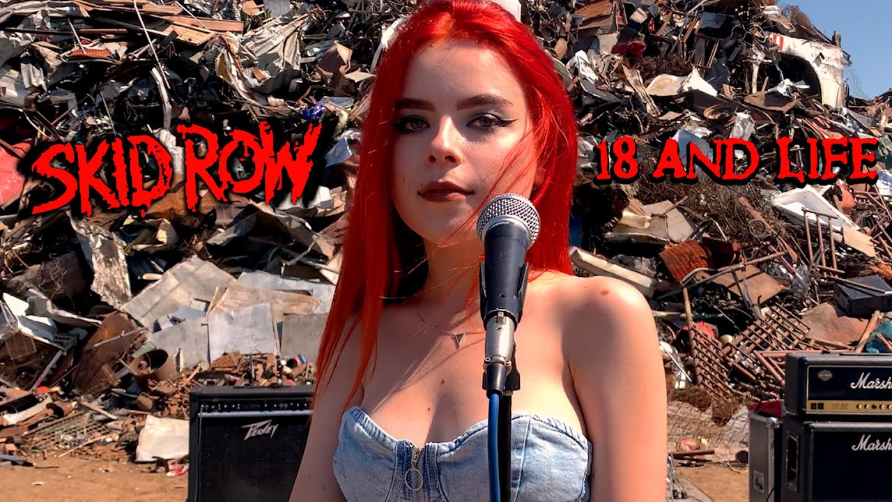 18 And Life (Skid Row); By The Iron Cross