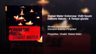 Stabat Mater Dolorosa: Vidit Suum Dulcem Natum - A Tempo giusto