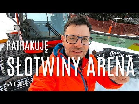 Ratrakuję Słotwiny Arena