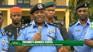Nigeria Police Force Assure Residents Of Safety