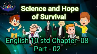 10 Std English I Chapter Science and Hope of Survival - Part 02