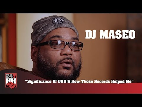 DJ Maseo - Significance Of UBB & How Those Records Helped Me (247HH Exclusive)